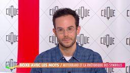 Clément Viktorovitch : Mitterrand et la rhétorique des symboles
