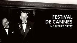 Festival de Cannes, une affaire d'Etat