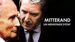 Mitterrand, un mensonge d'Etat