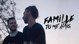 Famille tu me hais