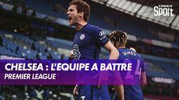 Chelsea : L'équipe à battre