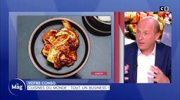 Votre conso : Cuisines du monde, tout un business !