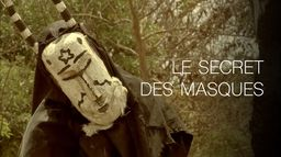 Le secret des masques