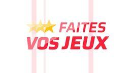 FAITES VOS JEUX : FAITES VOS JEUX du 15/05/2021