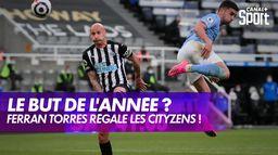 Ferran Torres a-t-il marqué le but de l'année pour City ? : Premier League