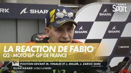 La réaction de Fabio Quartararo après sa pôle position au Grand Prix de France : Moto GP