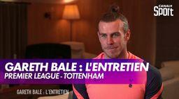Gareth Bale : l'entretien : Premier League