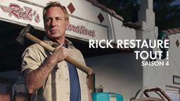 Rick restaure tout !