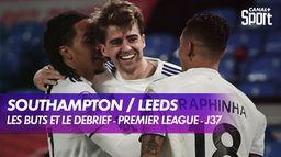 Les buts et le débrief de Southampton / Leeds