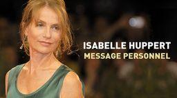 Isabelle Huppert, message personnel