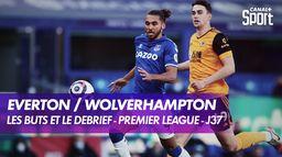 Le but et le débrief de Everton / Wolverhampton