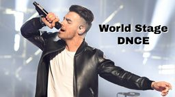 World Stage : DNCE