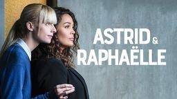 Astrid et Raphaëlle
