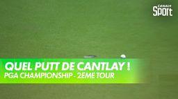 Superbe putt pour birdie de Cantlay ! : PGA Championship 2021 - Kiawah Island - 2ème tour