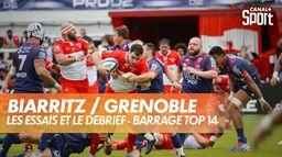 Les essais et le débrief de Biarritz / Grenoble : PRO D2 - Barrage TOP 14