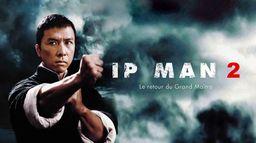 Ip Man 2, le retour du grand maître