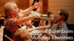 Identités multiples, Rencontres avec Daniel Barenboim : par Paul Smaczny