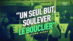 """Morgan Parra : """"Un seul but, soulever le bouclier"""" : Canal Rugby Club"""