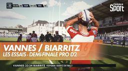 Les essais du match Vannes / Biarritz - Pro D2 : Demi-Finale