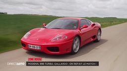 On refait le match : Ferrari 360 Modena, Lamborghini Gallardo, Porche 996 Turbo