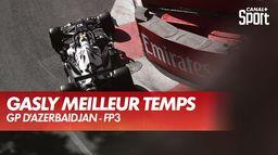 Gasly le plus rapide en FP3 ! : Grand Prix d'Azerbaïdjan