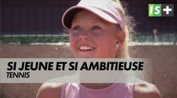 12 ans, si jeune et si ambitieuse : Tennis