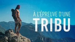 A l'épreuve d'une tribu