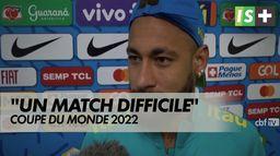 """Neymar : """"Un match difficile"""" : Coupe du monde 2022"""