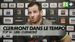 Clermont arrive lancé : Top 14 : UBB - Clermont