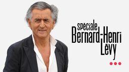 Spéciale Bernard Henri Levy
