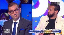 La mise au point de Cyril Hanouna avec Jean Messiha