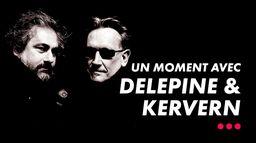 Delepine et Kervern