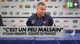 """K.MBappe : """"C'est un peu malsain"""" : Euro 2021 - Equipe de France"""