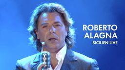 Roberto Alagna : Sicilien Live