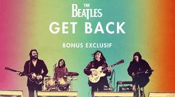The Beatles : Get Back – Bonus exclusif