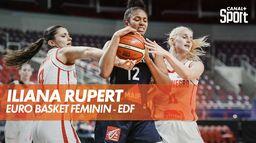Iliana Rupert : A star is born - Euro Basket Féminin : Basketball