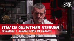 L'interview de Günther Steiner, directeur de Haas