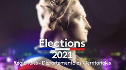 Régionales et départementales 2021