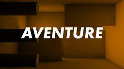 Aventure & Expérience