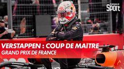 Le coup de maître de Max Verstappen : Grand Prix de France