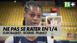 Un quart surprise à négocier : Eurobasket : Bosnie - France
