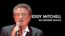 Eddy Mitchell, ma dernière séance