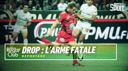 Drop décisif : L'arme fatale - Canal Rugby Club