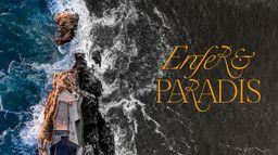 Enfer & paradis