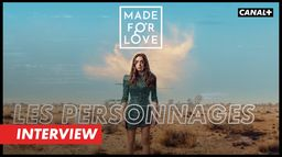 Made For Love - Les Personnages