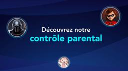 Découvrez notre contrôle parental