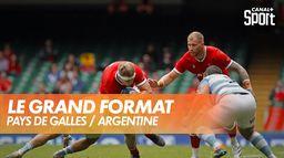Le grand format : Pays de Galles / Argentine
