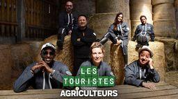 Les Touristes: Mission agriculteurs