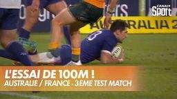 L'essai incroyable de la France contre l'Australie ! : Australie / France - 3ème test-match