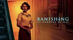 Banishing : La demeure du mal